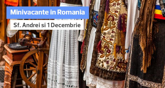Minivacante in Romania: Petrece de Sf. Andrei si 1 Decembrie la Covasna!
